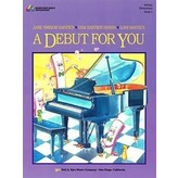 Bastien Piano A Debut For You Book 1
