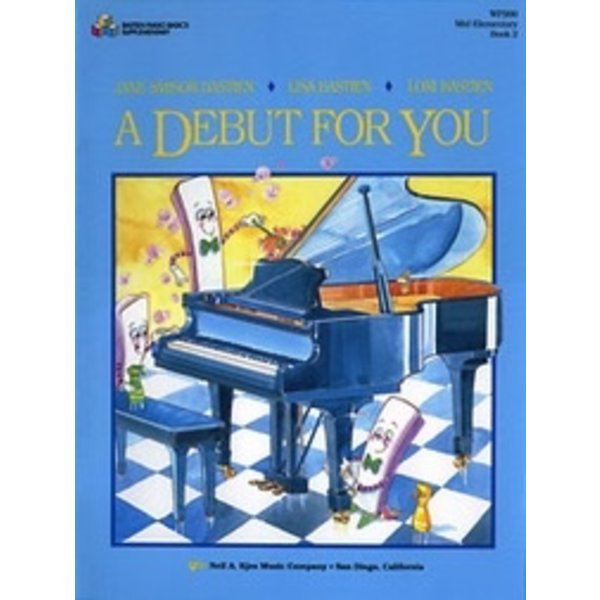 Bastien Piano A Debut For You Book 2