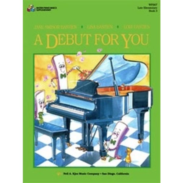 Bastien Piano A Debut For You Book 3