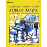 Bastien Piano A Debut For You Book 4