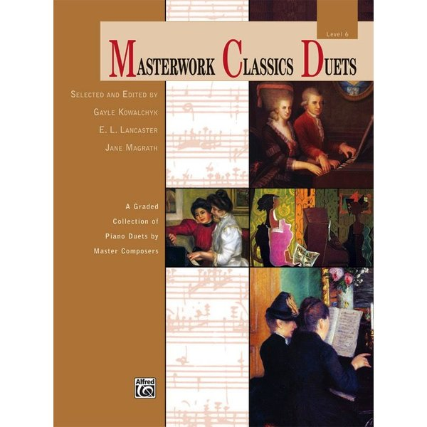 Alfred Music Masterwork Classics Duets, Level 6