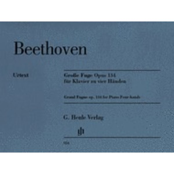 Henle Urtext Editions Beethoven - Grand Fugue - Op. 134