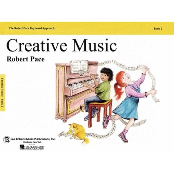 Lee Roberts Music Publications, Inc. Creative Music - Book 2