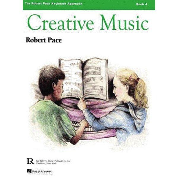 Lee Roberts Music Publications, Inc. Creative Music - Book 4