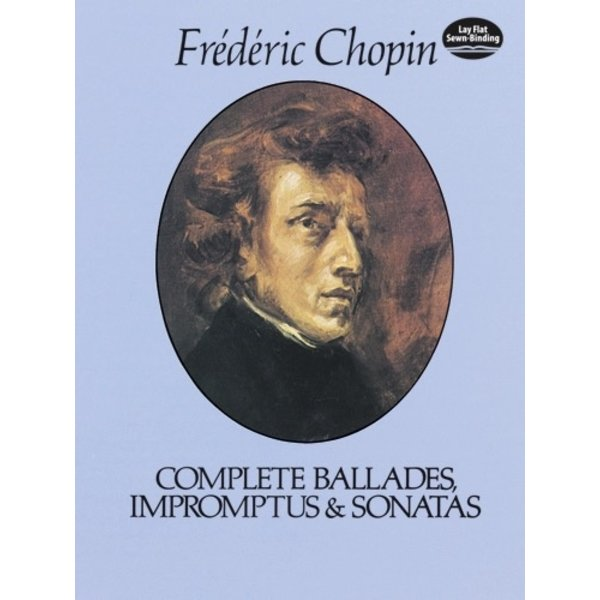 Dover Publications Chopin - Complete Ballades, Impromptus and Sonatas