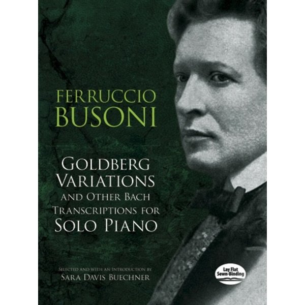 Dover Publications Goldberg Variations and Other Bach Transcriptions for Solo Piano
