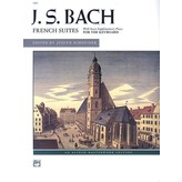 Alfred Music J.S. Bach - French Suites