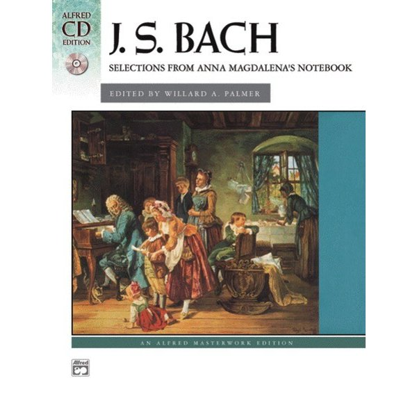 Alfred Music J.S. Bach - Anna Magdalena's Notebook, Selections from