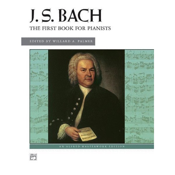 Alfred Music J.S. Bach - First Book for Pianists