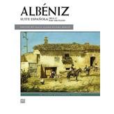 Alfred Music Albéniz - Suite Española, Opus 47