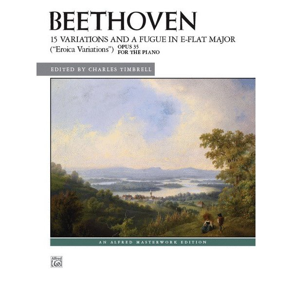"""Alfred Music Beethoven - 15 Variations and a Fugue in E-flat Major (""""Eroica Variations""""), Opus 35"""