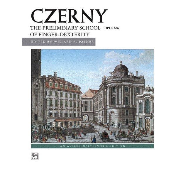 Alfred Music Czerny - Preliminary School of Dexterity, Opus 636