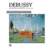 Alfred Music Debussy - Selected Favorites