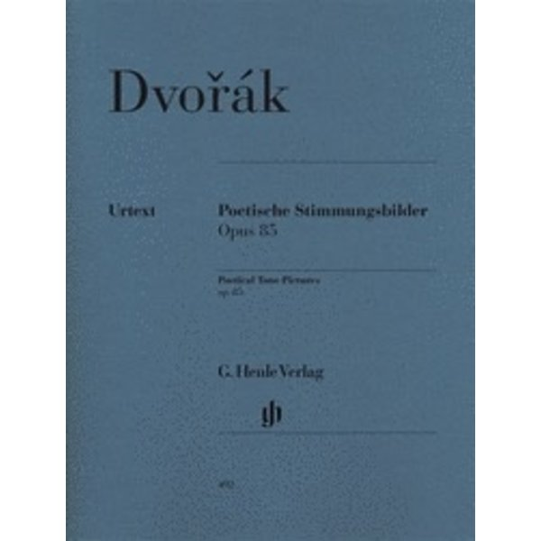 Henle Urtext Editions Dvorak - Poetical Tone Pictures Op. 85