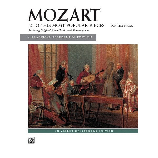 Alfred Music Mozart - 21 of His Most Popular Pieces