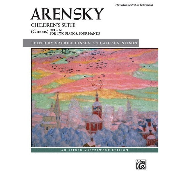 Alfred Music Arensky - Children's Suite (Canons), Opus 65