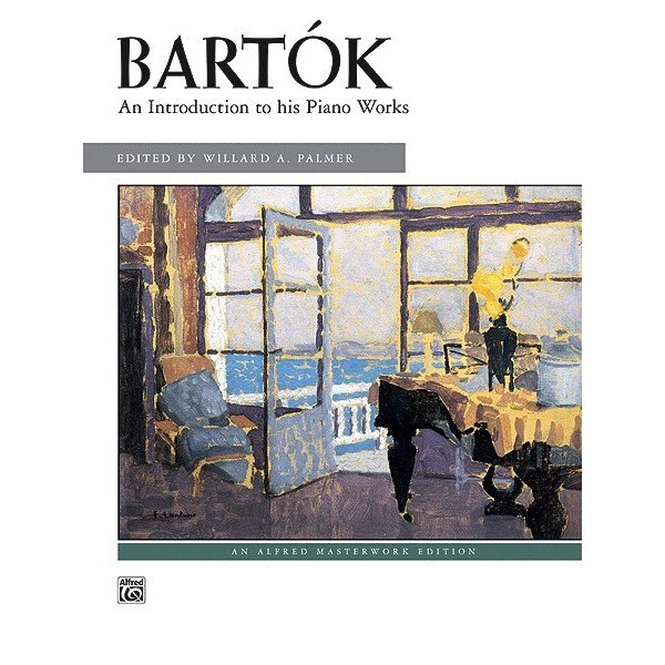 Alfred Music Bartók - An Introduction to His Piano Works