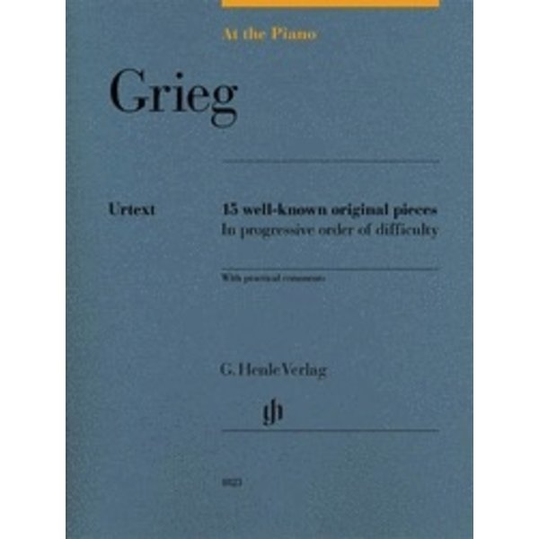 Henle Urtext Editions Grieg: At the Piano 15 Well-Known Original Pieces in Progressive Order