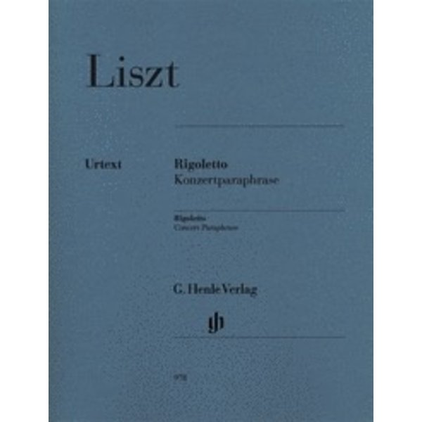 Henle Urtext Editions Liszt - Rigoletto - Concert Paraphrase