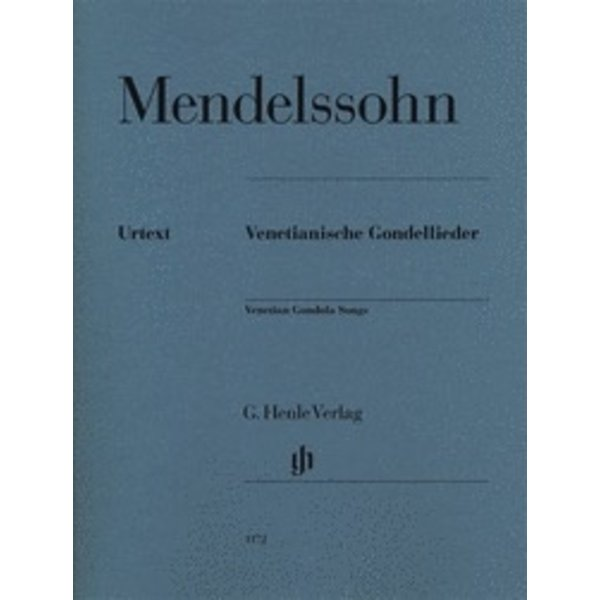 Henle Urtext Editions Felix Mendelssohn - Venetian Gondola Songs