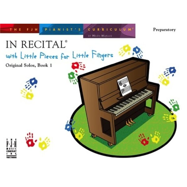 FJH In Recital with Little Pieces for Little Fingers, Original Solos, Book 1