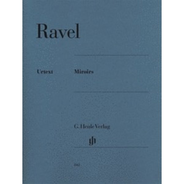 Henle Urtext Editions Ravel - Miroirs