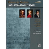 Alfred Music Classics for Students: Bach, Mozart & Beethoven, Book 2