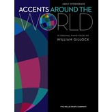 Willis Music Company Accents Around the World Early Intermediate