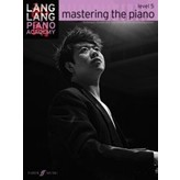 Faber Music Lang Lang Piano Academy: mastering the piano, Level 5