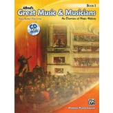 Alfred Music Alfred's Great Music & Musicians, Book 1