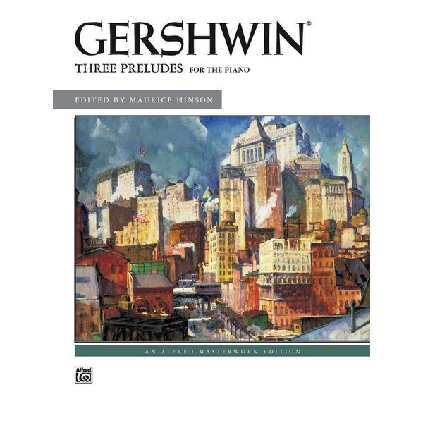 Alfred Music Gershwin: Three Preludes