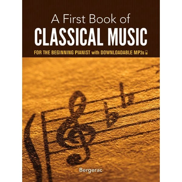 Dover Publications A First Book of Classical Music