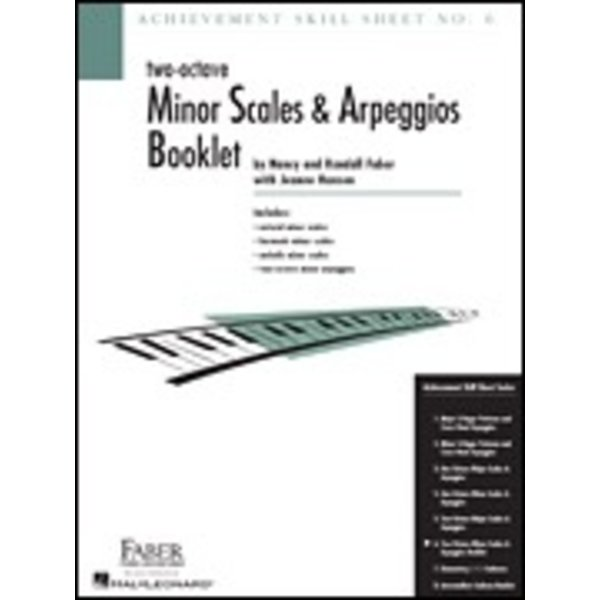Faber Piano Adventures Achievement Skill Sheet No. 6: Two-Octave Minor Scales & Arpeggios
