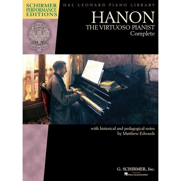Schirmer Hanon: The Virtuoso Pianist Complete – New Edition