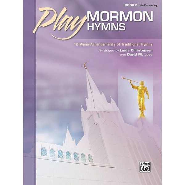 Alfred Music Play Mormon Hymns, Book 2