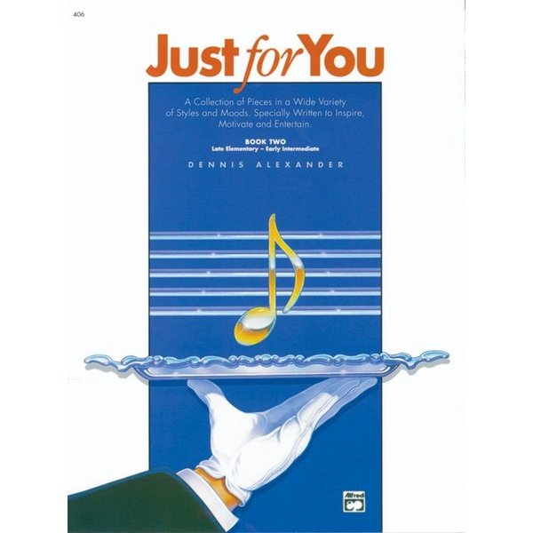 Alfred Music Just for You, Book 2