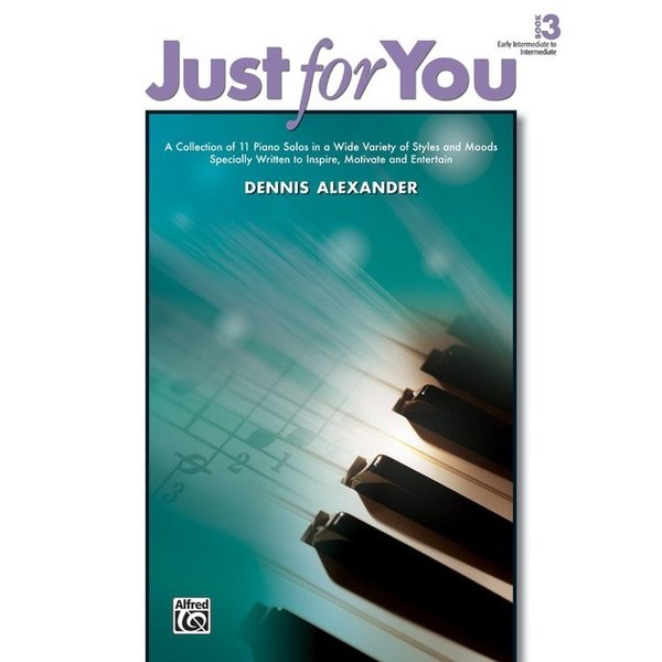 Alfred Music Just for You, Book 3