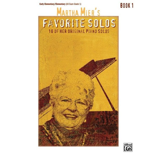 Alfred Music Martha Mier's Favorite Solos, Book 1