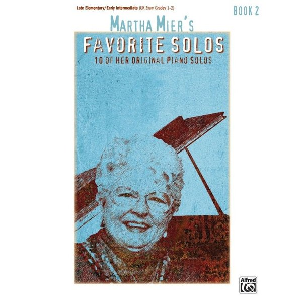 Alfred Music Martha Mier's Favorite Solos, Book 2