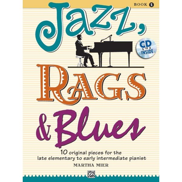 Alfred Music Jazz, Rags & Blues, Book 1