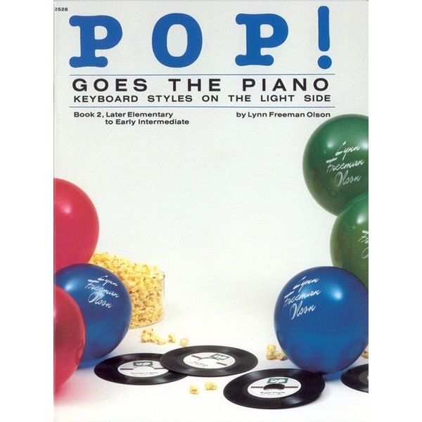 Alfred Music Pop! Goes the Piano, Book 2