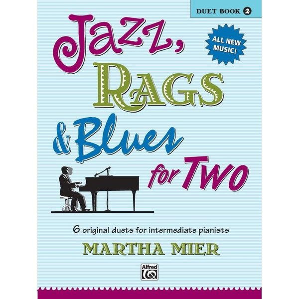 Alfred Music Jazz, Rags & Blues for Two, Book 2