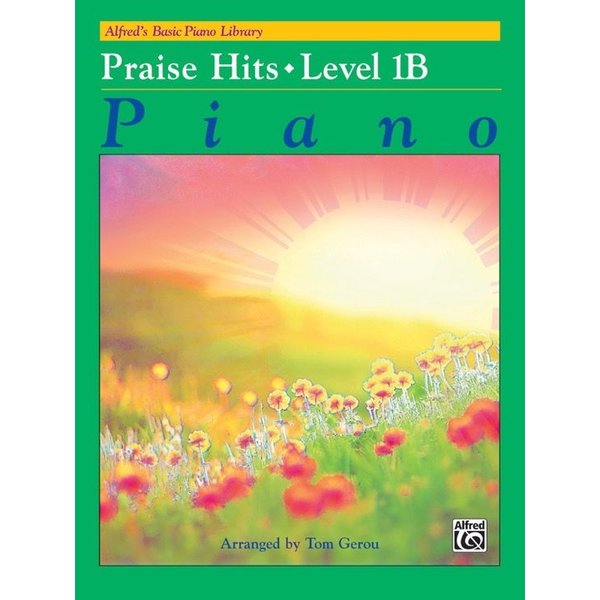 Alfred Music Alfred's Basic Piano Course: Praise Hits 1B