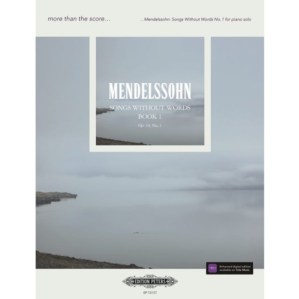 Edition Peters Mendelssohn - Songs Without Words Book 1 Op.19, No. 1