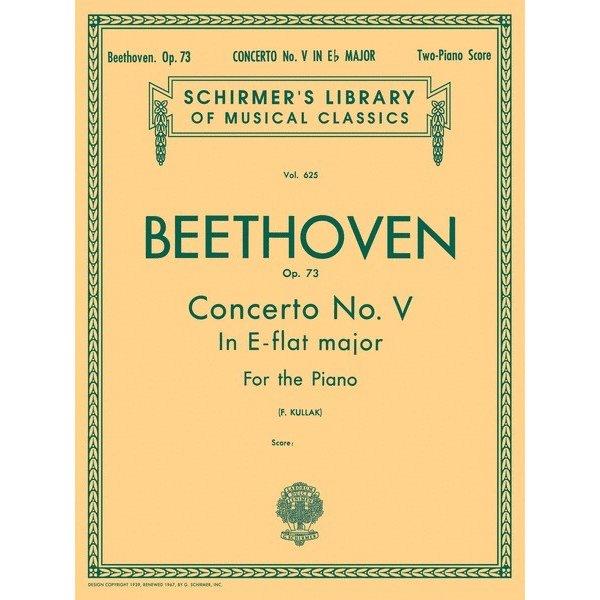 Schirmer Beethoven - Concerto No. 5 in Eb (Emperor), Op. 73 (2-piano score)