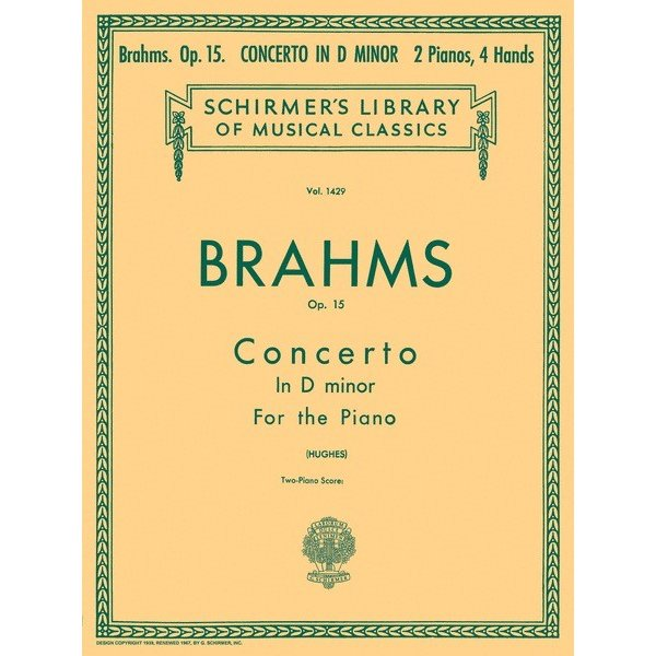 Schirmer Brahms - Concerto No. 1 in D Minor, Op. 15 (2-piano score)