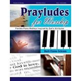 Lorenz Prayludes for Worship