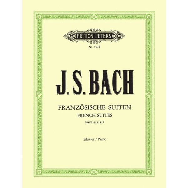 Edition Peters J.S. Bach - French Suites BWV 812-817