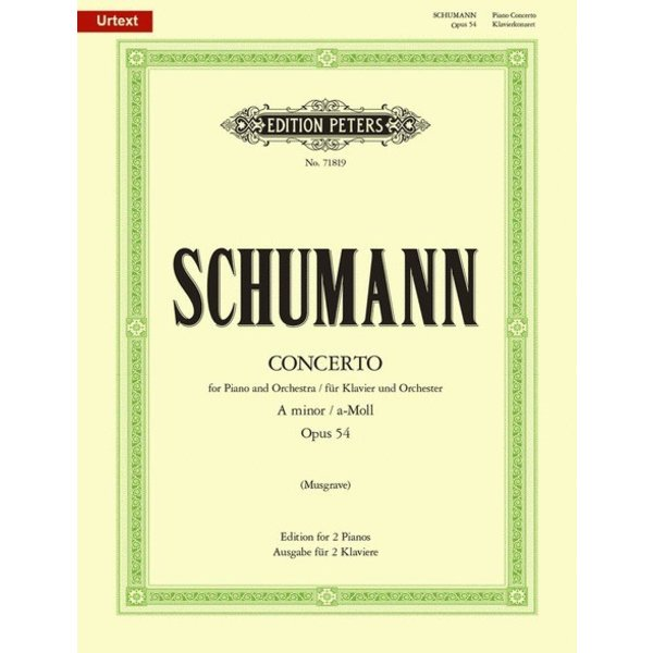 Edition Peters Schumann - Concerto in A Minor, Op. 54