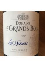 """2017 Domaine les Grands Bois Cotes du Rhone """"Les Trois Soeurs"""""""
